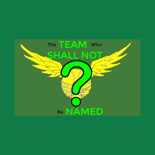 Team Who Shall Not be Named Logo