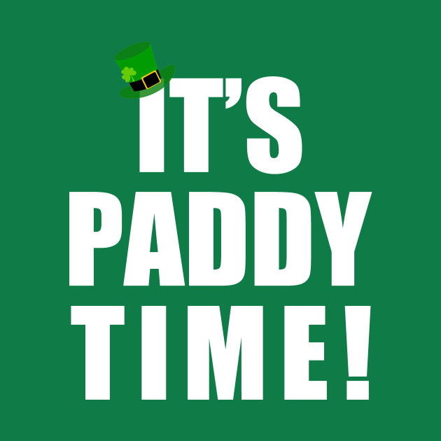It's Paddy time
