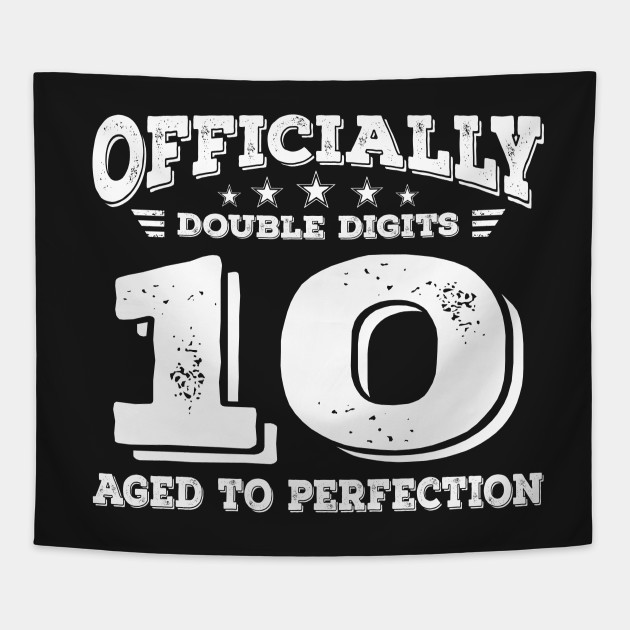 Im Officially Double Digits Gift 10 Year Old Girl Tapestry