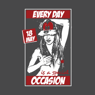51d3489b8 Every Day is a Special Occasion T-Shirt