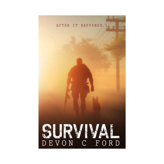 Devon C Ford - After It Happened - Book 1 - Survival