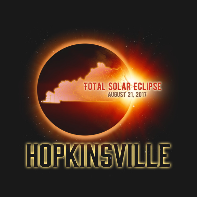 Total Solar Eclipse Shirts Gifts in Kentucky Hopkinsville Cities August 21, 2017 T-Shirt