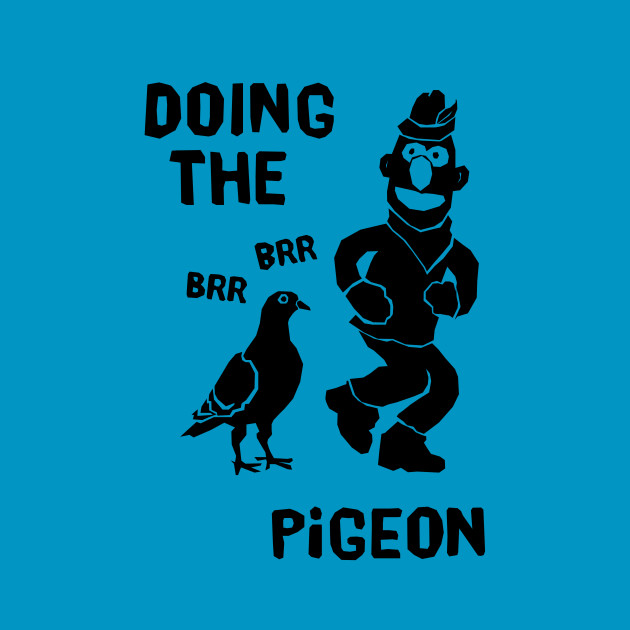 Doing The Brr Brr Pigeon