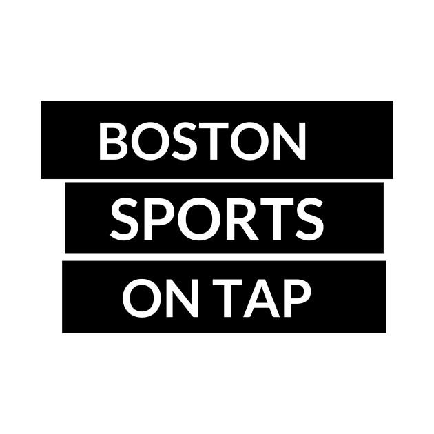 Boston Sports On Tap Part 2 w/ White