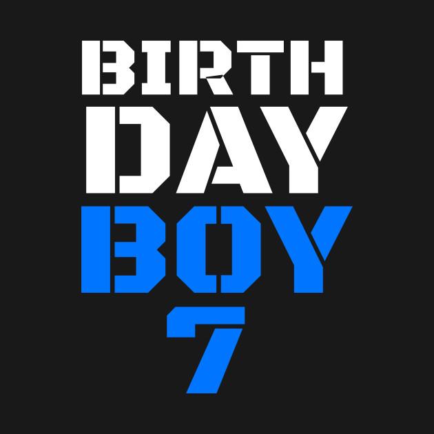 birthday boy 7 7th birthday tee boy 7th birthday boys 7th