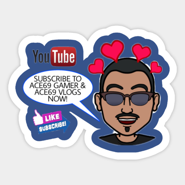 Subscribe to Ace69 Gamer & Ace69 Vlogs Bitmoji
