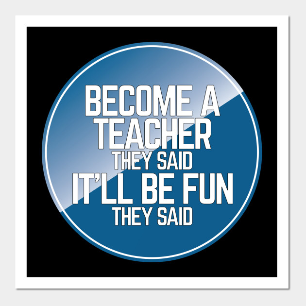 Funny Become A Teacher by nightfield