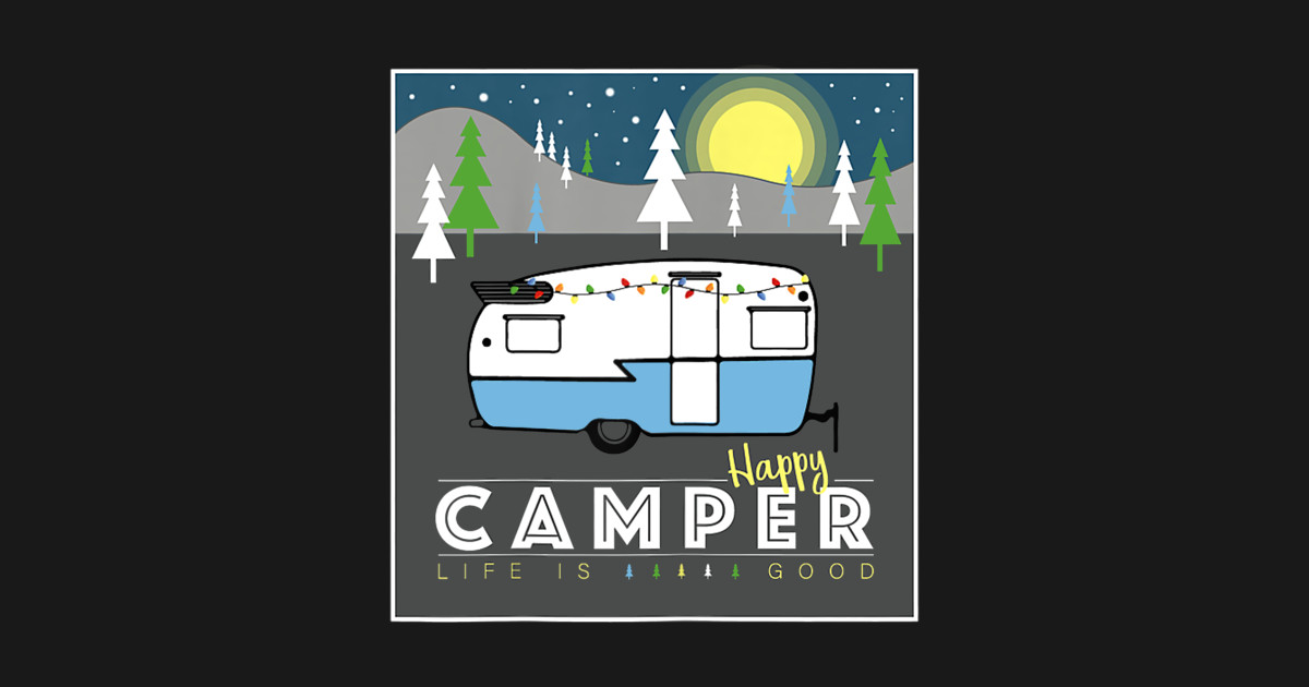 c75e11652f6 Womens Happy Camper Life is Good Women s T-Shirt Graphic Camp Tee T-Shirt