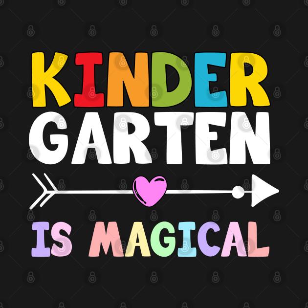Kindergarten Is Magical