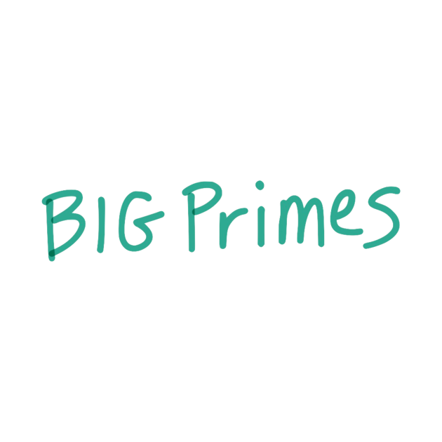 Big Primes