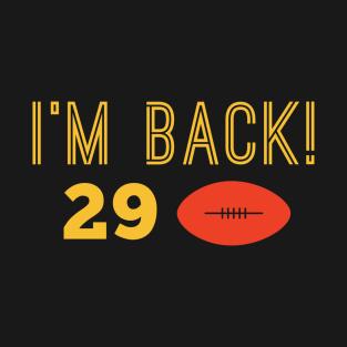 I'm Back! t-shirts