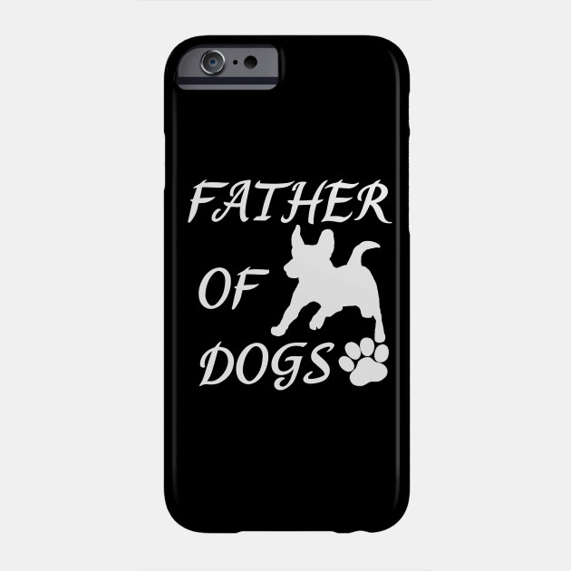 Father of Dogs - Jack Russell Terrier Phone Case