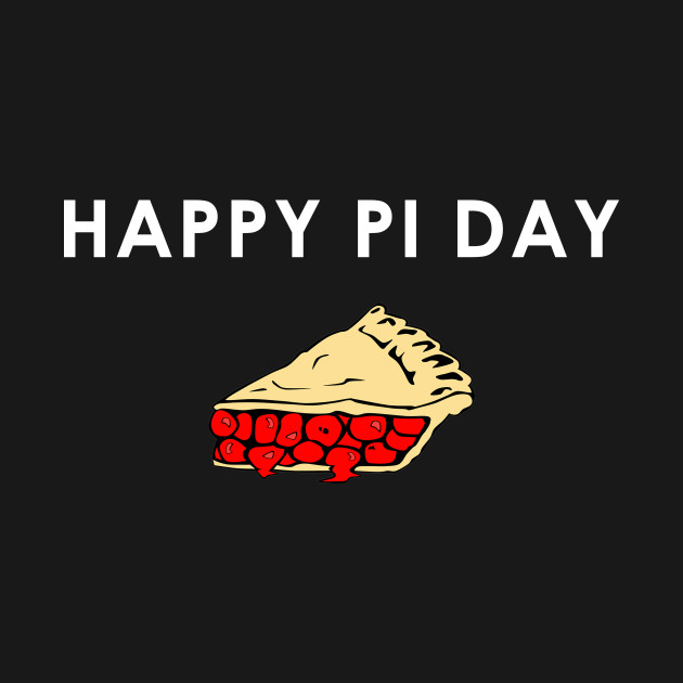 Happy Pi Day Pie Shirt Math Student Gift Idea - Pi Day - T ...