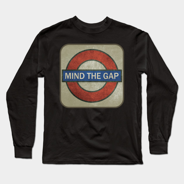 611a1c7d0292b4 Retro London Underground Subway Sign Mind The Gap Long Sleeve T-Shirt