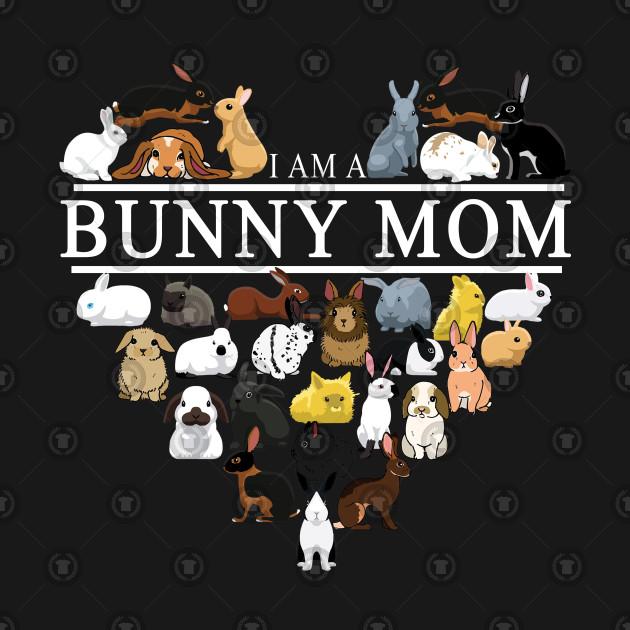I'm A Bunny Mom Cute Gift Shirt
