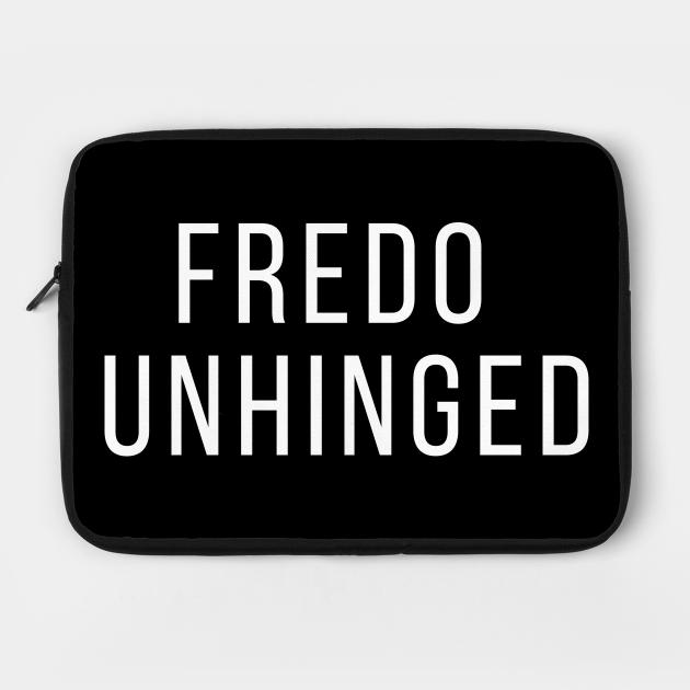 Fredo is Unhinged Fredo Cuomo