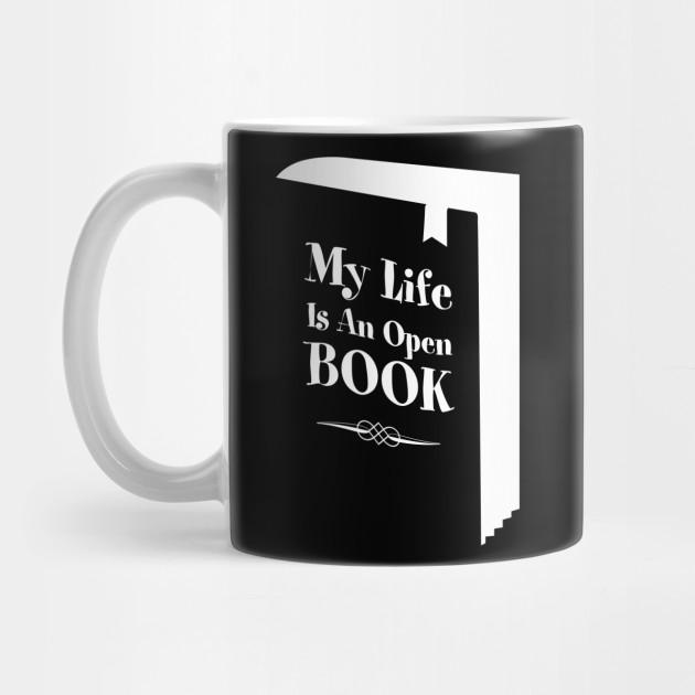 0f8f4173 My Life Is An Open Book - Reader - Mug   TeePublic