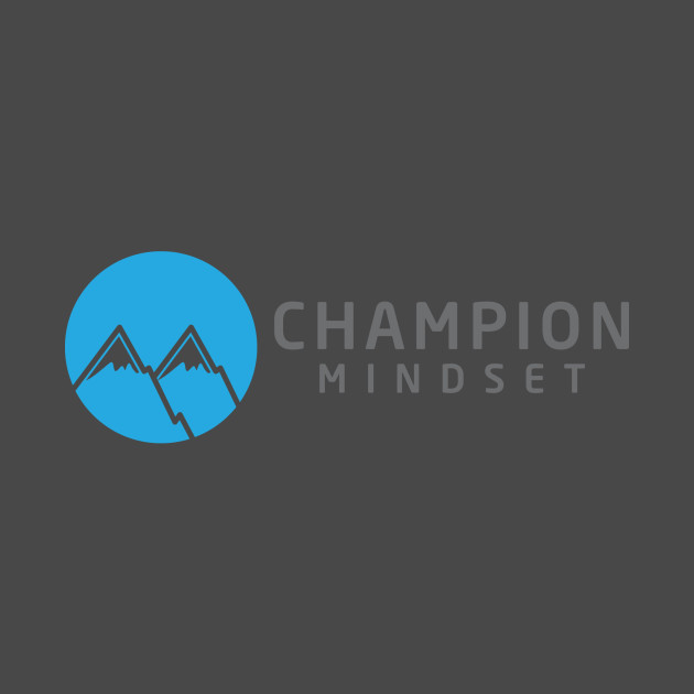 The Champion Mindset Mountains