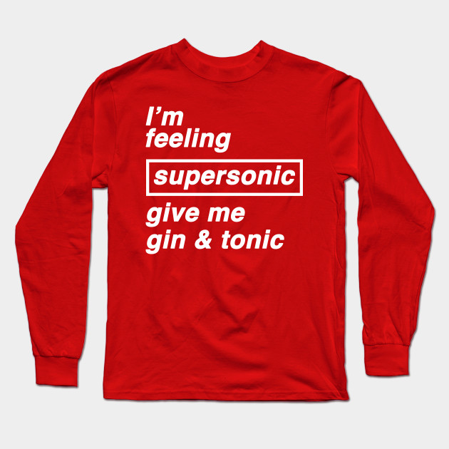 I/'m Feeling Supersonic Give Me Gin /& Tonic T Shirt Gallagher Oasis Ladies