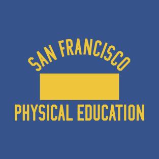 San Francisco Physical Education t-shirts