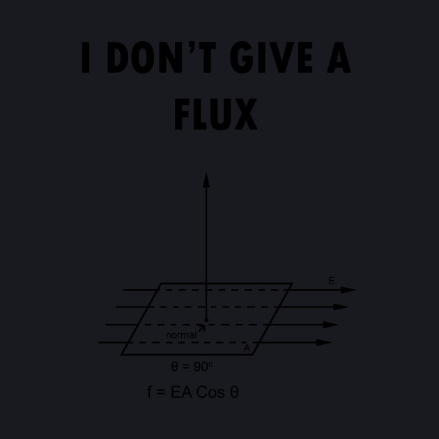 I don't give a flux
