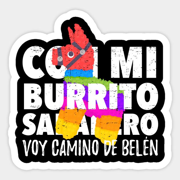 Con Mi Burrito Sabanero Voy Camino De Belén Con Mi Burrito Sabanero Sticker Teepublic