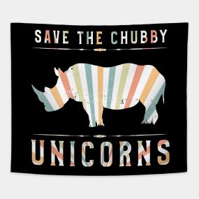 Save The Chubby Unicorns Tapestries | TeePublic
