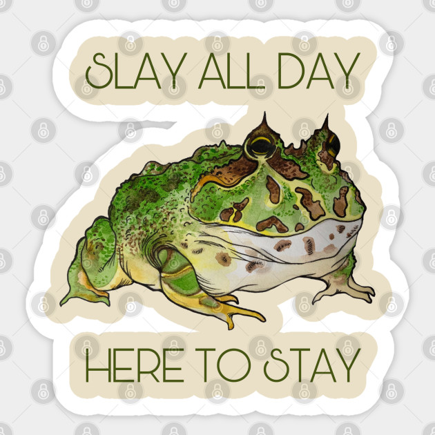 Slay All Day Pacman Frog Pacman Frog Slay All Day Sticker