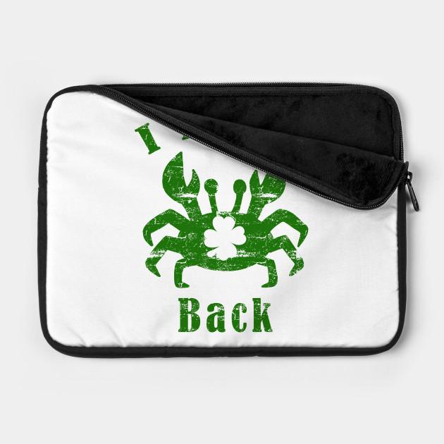 I Pinch Back St. Patrick's Day Crab