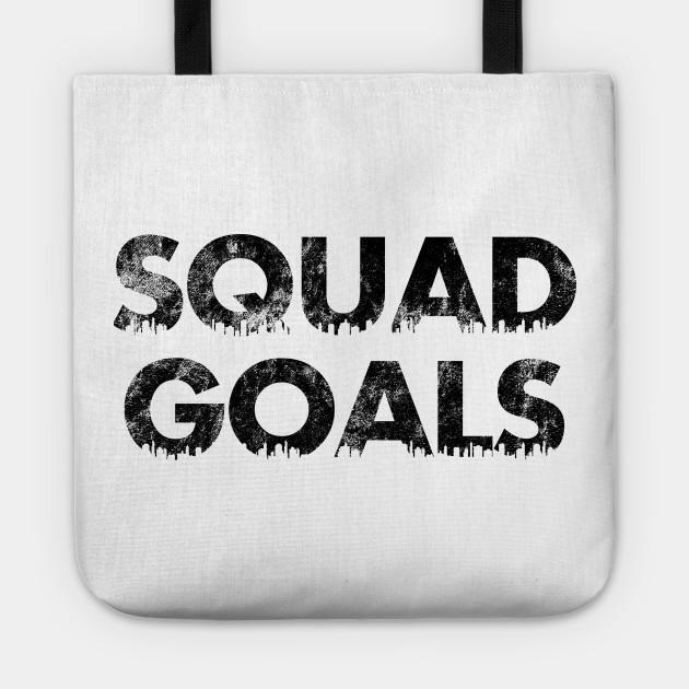 ebf44a1e0a Squad Goals - Squad Goals - Tote