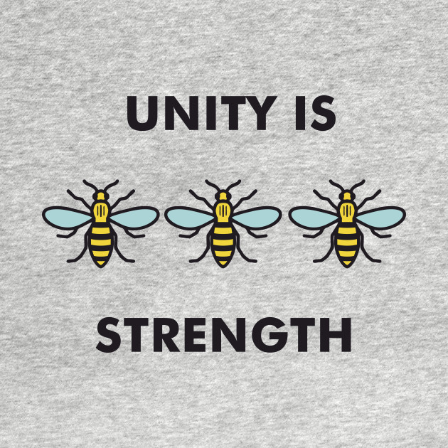 unity is strenght Unity in diversity is the highest possible attainment of a civilisation,  union  gives strength is the version in the fables of aesop, ed  unity is strength  fable.