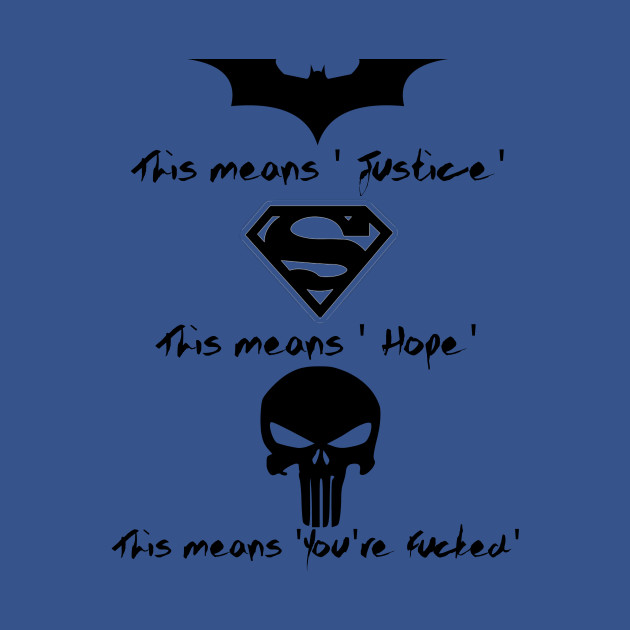 Batman Superman Punisher Heroes T Shirt Teepublic