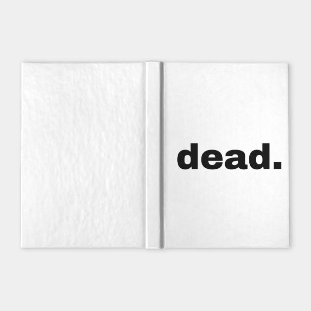 Dead (black text)