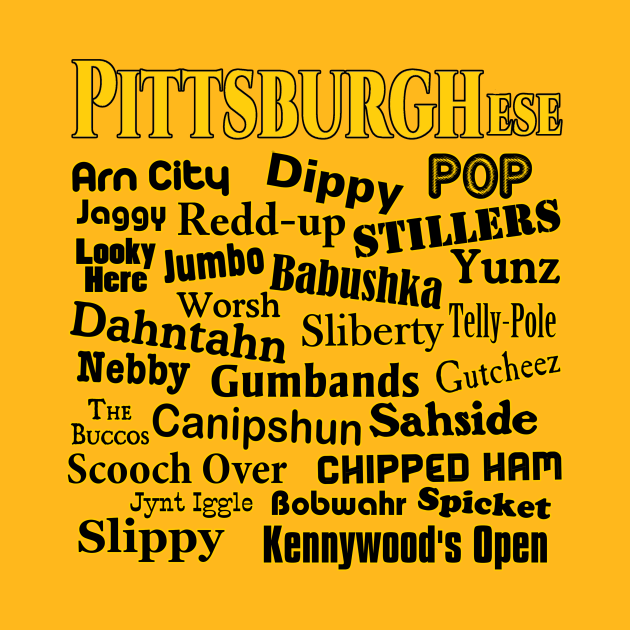Pittsburghese - The Unique Language of Western Pennsylvania