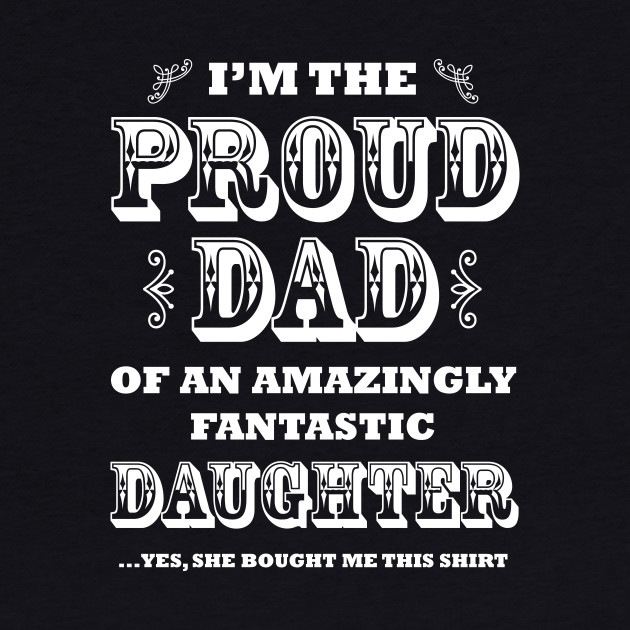 Proud Dad from Daughter