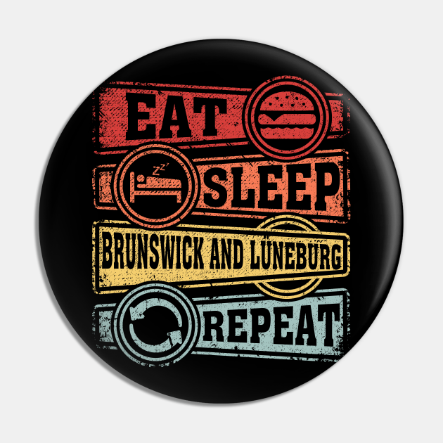 Eat Sleep Brunswick and Lüneburg Repeat