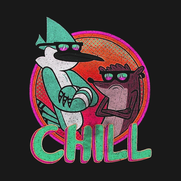 Funny Chill Regular Show Rigby Mordecai Cooler than cool ...