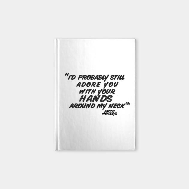 Arctic Monkeys \'505\' Song Quote