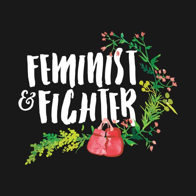 Feminist & Fighter (white text)