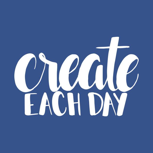 Create Each Day