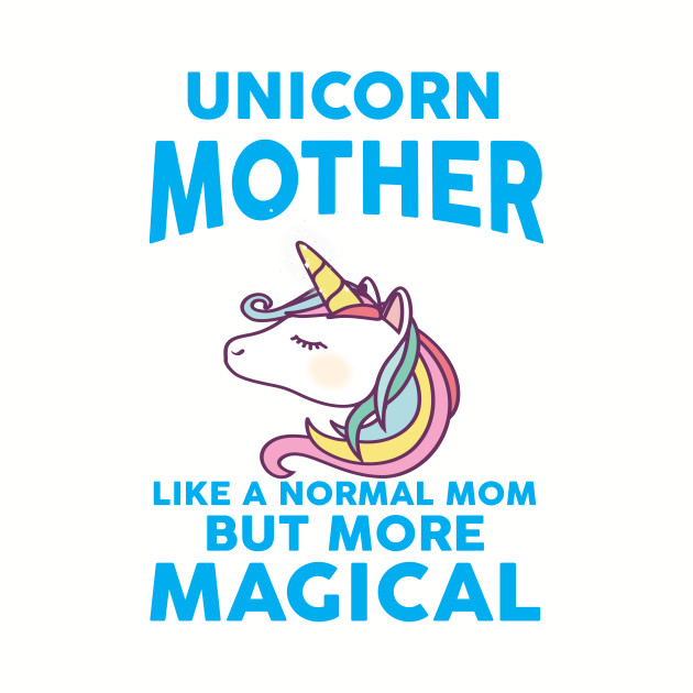 Womens Unicorn Mother graphic Gift Birthday Mothers Day