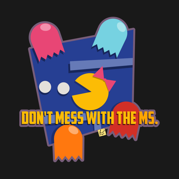 Don't mess with the ms.