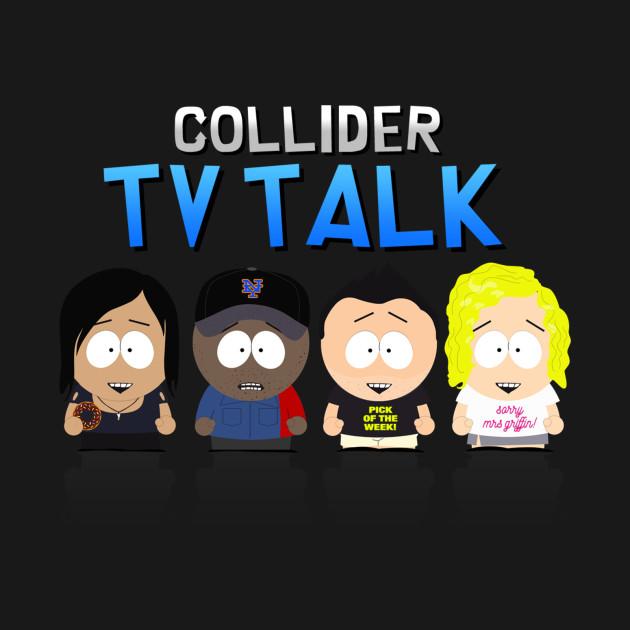 Collider TV Talk Cast - South Park Style