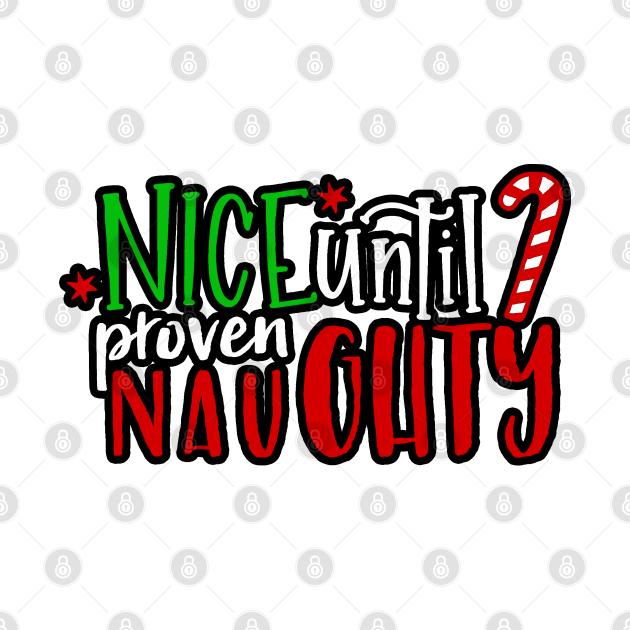 Nice Until Proven Naughty Santa Christmas (light bg)