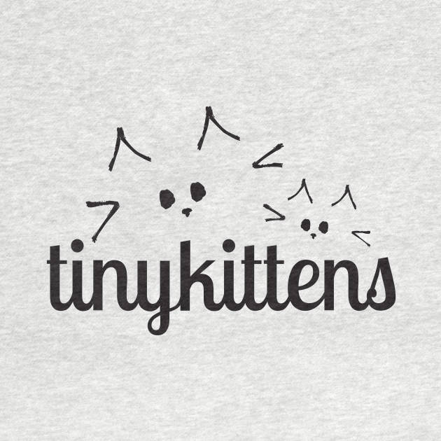 awesome tinykittens shirt