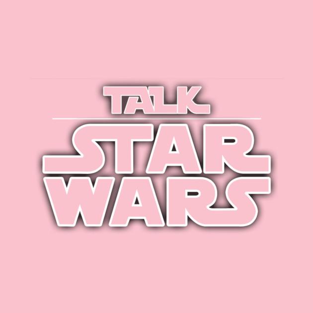Talk Star Wars PodCast Logo