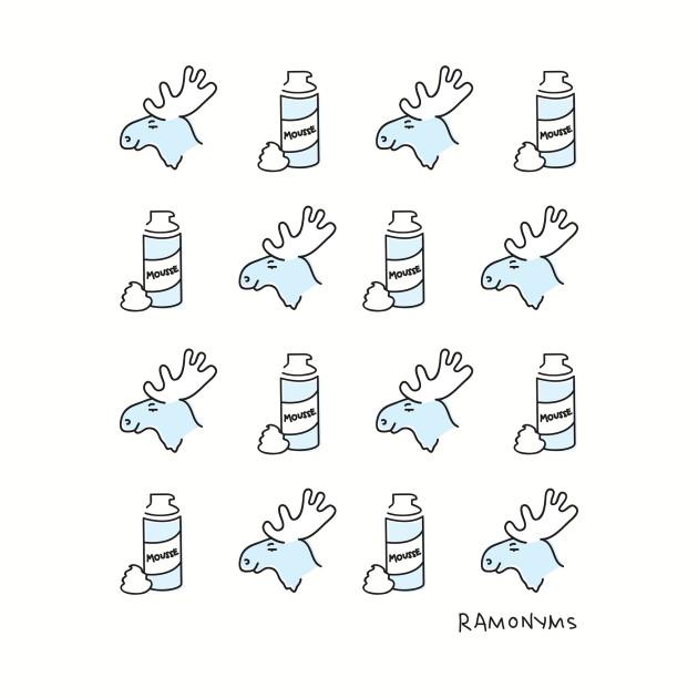 Ramonyms: Moose/Mousse
