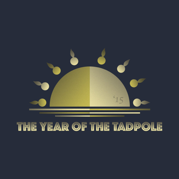 The Year of the Tadpole