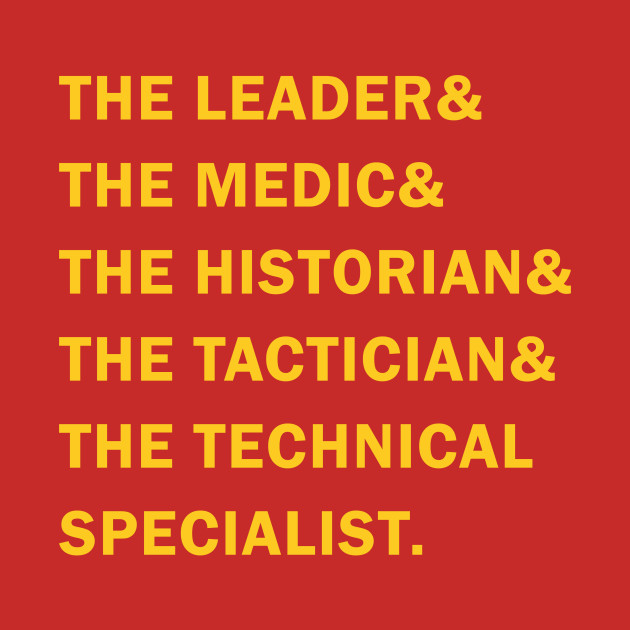 Travelers - The Leader & The Medic & The Historian & The Tactician & The Technical Specialist
