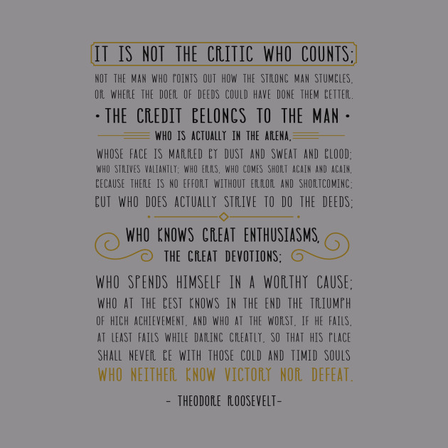 Man In The Arena Quote | Man In The Arena Theodore Roosevelt Quote Man In The Arena